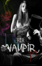 Bir Vampir by aleyna7887