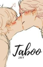 Taboo | OiHina by Taesty_Kookie