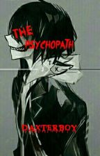 The Psychopath by Daxterboy