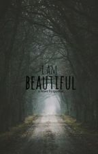I Am Beautiful. by quietus_
