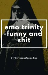 Emo Trinity Funny and Shit by Rhianayoungblood