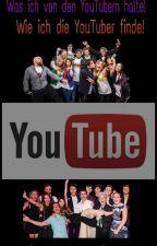 Was ich von den YouTubern halte! by NiciBora
