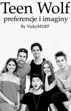 Teen Wolf - preferencje i imaginy by VickyM1007