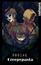 Zodiac CreepyPasta by spn_lpu