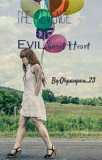 The Revenge Of EvilSweetheart by Ohpaupau_23