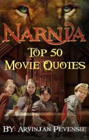 the chronicles of narnia top 50 best movie quotes 16th