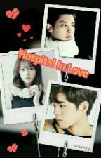 Hospital In Love (EXO Chanyeol Fanfiction Romance) by Junly_