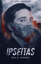 Ipseitas by Skadegladje