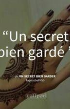 Un Secret Bien Garder by laplusbelle59