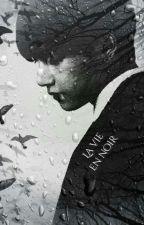 La Vie En Noir by jiminoumonminou