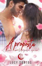 A proposta (COMPLETO ATÉ 01/03/18) by LucyRSantos