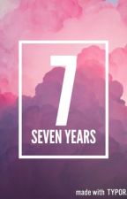 The Seven Years. ( TaeNy Fanfic ) by Official_SONEStories