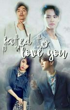 Fated To Love You by justbint