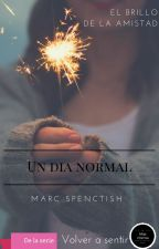 Un día normal by MarcSpenctish