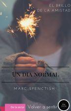 Un día normal by MarcSpenctish