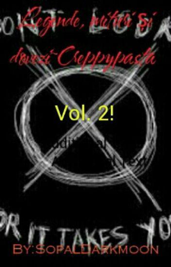 Legende, Mituri Și dovezi ~Creppypasta  Vol. 2