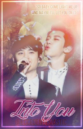 Into You. (ChanSoo Smut) [Win] by Misantrophistic_
