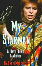My Starman (A Bowie Love Story) by FroggyStomp