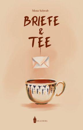 Briefe und Tee (1) | ✓ (Leseprobe) by ozeanwind