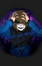 Hinter Der Maske [GLP Fanfiction] by StylischeAmini