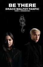 I'll be there for you {Draco Malfoy}   Dutch Fanfic by vereentjex