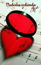 Iubirea schimba tot by Lau13574