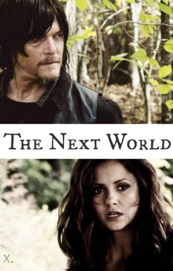 The Next World |Daryl Dixon|