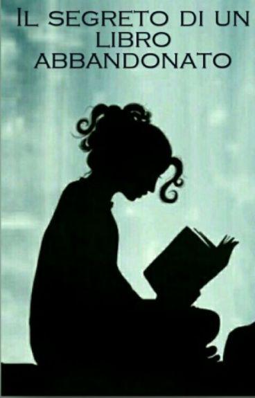 Il segreto di un libro abbandonato