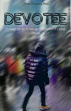 DEVOTEE [CY FANFICTION] by chichi_yunie