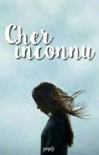 Cher inconnu by Popifi