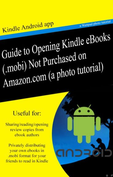 Guide to Opening Kindle eBooks (.mobi) Not Purchased on Amazon by ChristopherSchmitz