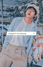 roleplayer | taehyung (editing) ✔ by taetrashie