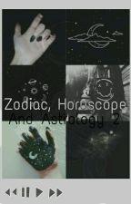 Zodiac, Horoscope And Astrology 2 by 1Dboobeardirectioner