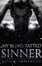 My Blind, Tatted Sinner by nataliecumberbatch