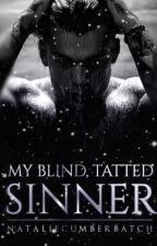 My Blind, Tatted Sinner by nataliecumberbatch