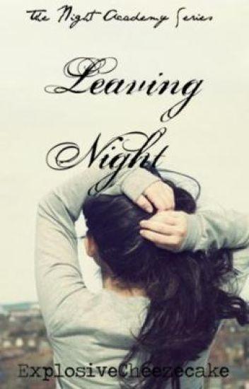 Leaving Night