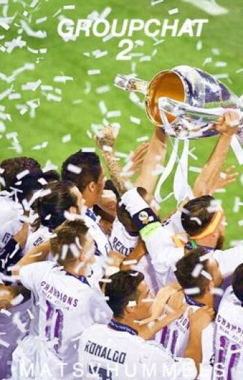 Groupchat 2|Real Madrid|