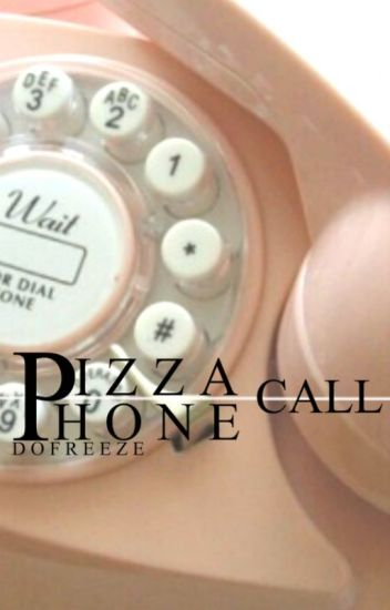 Pizza Phone call
