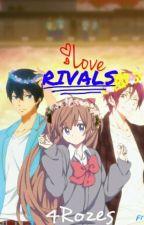 Love Rivals || Haru X Reader X Rin || Free!iwatobiSwimClub by 4Rozes