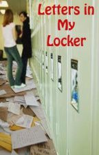 Letters in My Locker by someone123