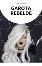 Garota Rebelde by Cat_Dias14
