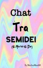 Chat Tra Semidei (E Mortali e Dei) by Reginadeldisagioh