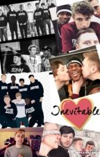 Inevitable (A Sidemen Fanfiction) by kenzieXIX