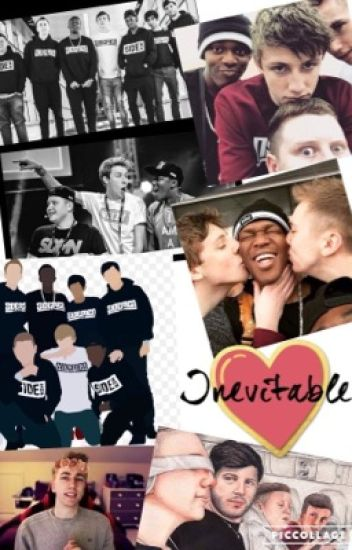 Inevitable (A Sidemen Fanfiction)