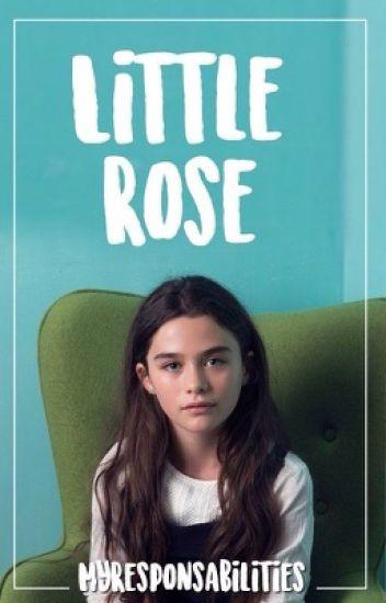 Little Rose.