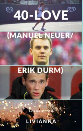 40-love(Manuel Neuer/Erik Durm) by Liviianna
