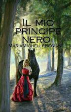 Il Mio Primcipe Nero  by MariaMichelleBeciani