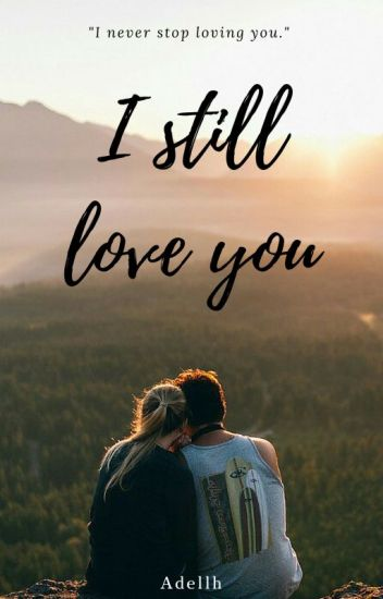I still love you (Book #2)
