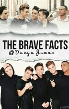 The Brave Facts  by DunyaJemaa
