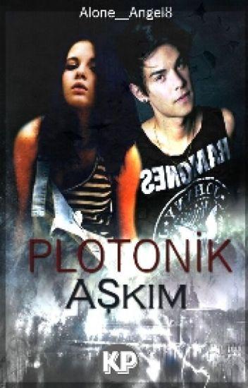 PLATONİK AŞKIM
